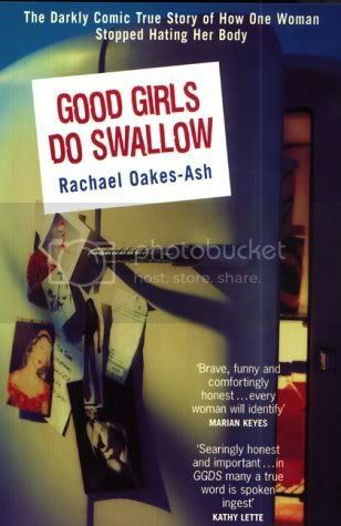 Good Girls Do Swallow by Rachael Oakes-Ash