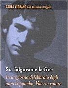 Il libro scritto da Carla Verbano con Alessandro Capponi