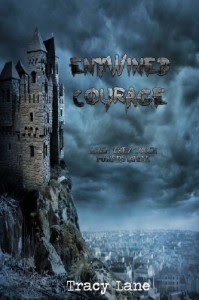 Entwined Courage - Tracy Lane