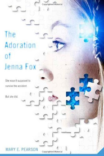 The Adoration of Jenna Fox by