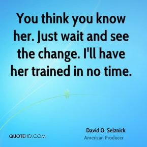 Image result for David O. Selznick quotes