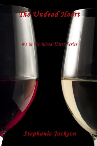 The Undead Heart (#1 in the Blood Thirst Series) by Tate Jackson