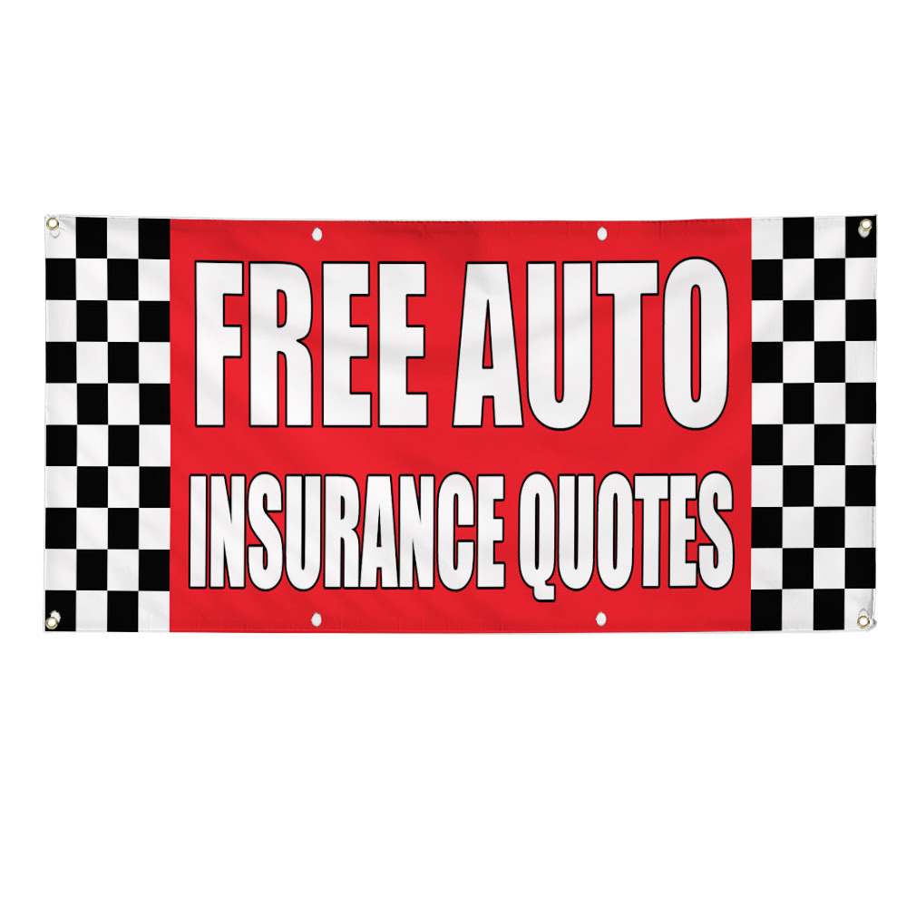 FREE AUTO INSURANCE QUOTES Auto Body Shop Car Banner Sign ...