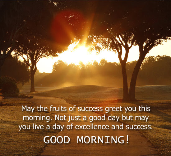 Fruits Of Success Free Good Morning Ecards Greeting Cards 123