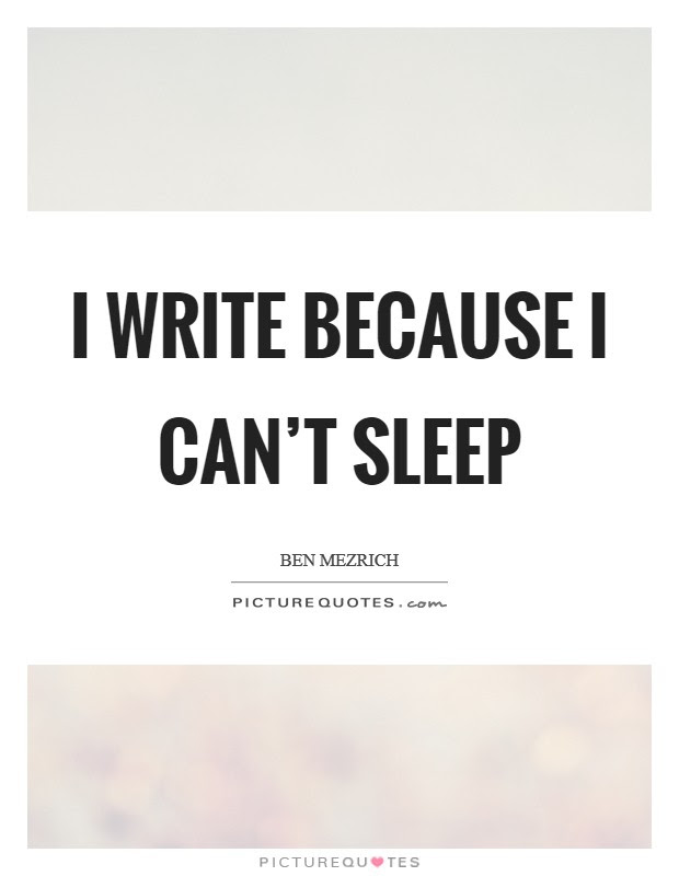 Cant Sleep Quotes Sayings Cant Sleep Picture Quotes