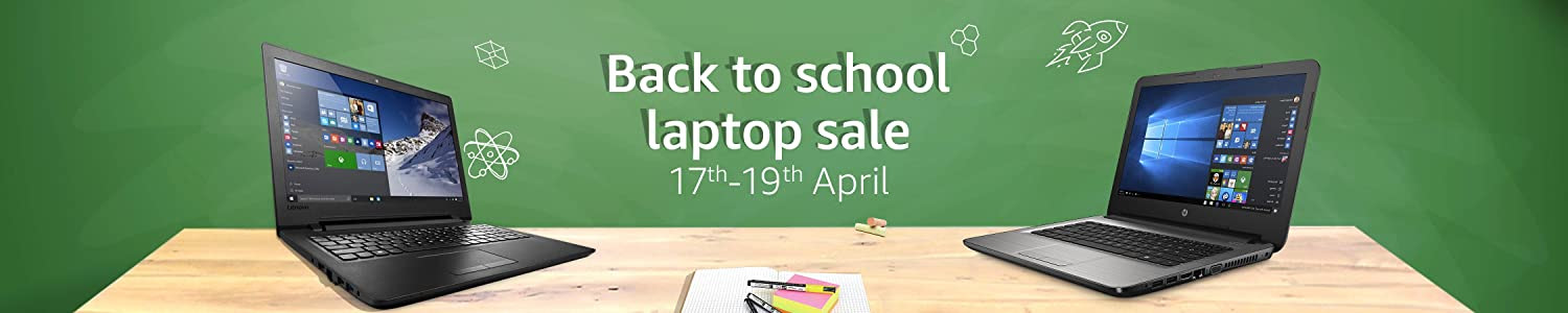 Back to school Laptop Sale 17th-19th APril