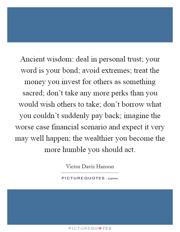 Ancient Wisdom Deal In Personal Trust Your Word Is Your Bond