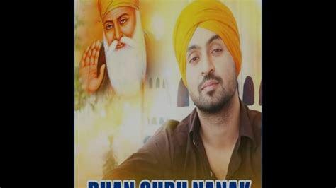 dhan guru nanak diljit dosanjh latest punjabi songs