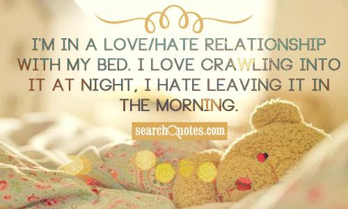 Cuddling With My Bed Quotes Quotations Sayings 2019