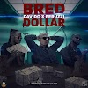 [Music] B-Red Ft. Davido x Peruzzi – Dollar