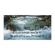 If God Brings you to it Quote with River Gallery Wrapped Canvas
