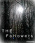 The Followers