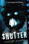 Title: Shutter, Author: Courtney Alameda