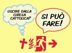 Uscire dalla Chiesa Cattolica? Si può fare!