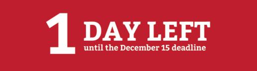 1 day left until the Dec deadline