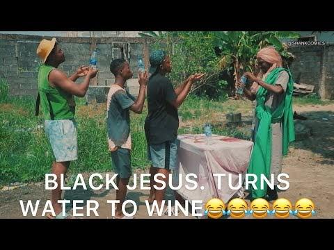 Comedy Video: Shank Comics – Black Jesus Turn Water To Wine