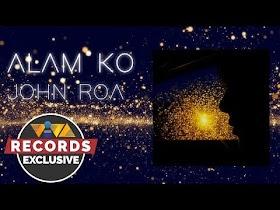 Alam Ko by John Roa [Official Audio]