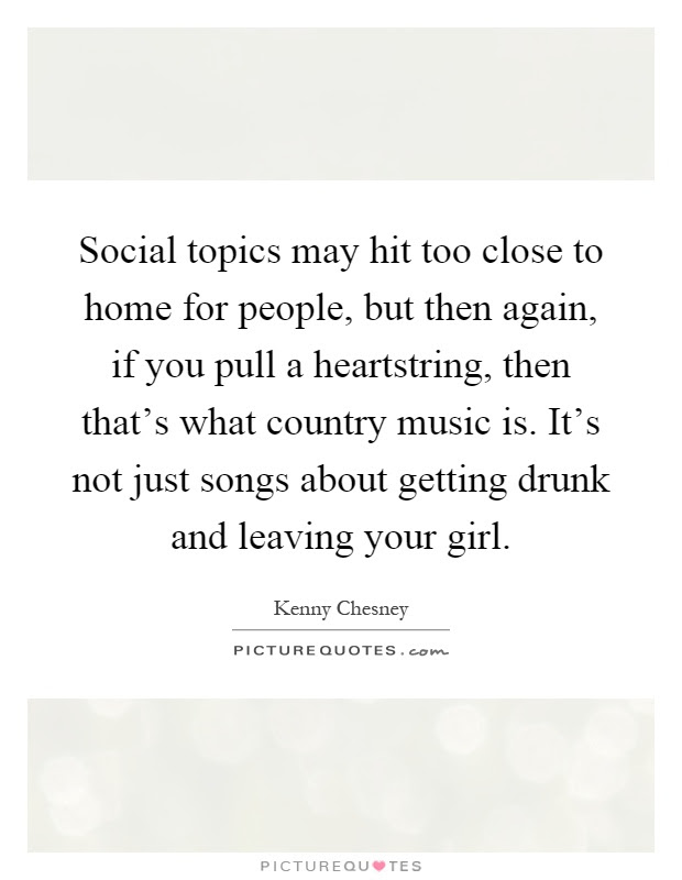 Country Music Quotes Sayings Country Music Picture Quotes Page 5