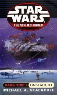 Star Wars: Dark Tide I: Onslaught (The New Jedi Order Book 2)