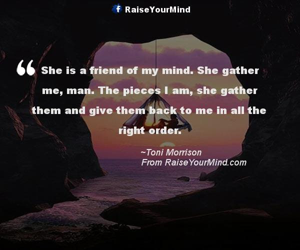 Love Quotes Sayings Verses She Is A Friend Of My Mind She