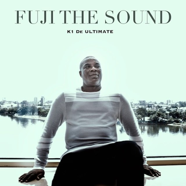 "How K1 De Ultimate Moved To Restore The Glory Of Fuji Music With ""Fuji The Sound EP"" (A MUST READ)"