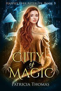 City of Magic by Patricia Thomas