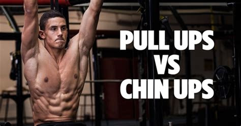 pull ups  chin ups whats  difference