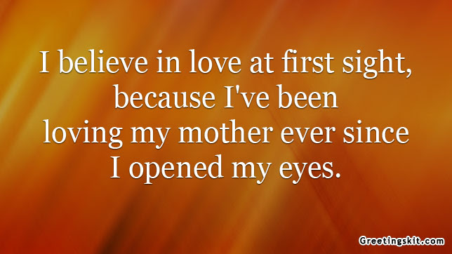 Quotes About Love My Mom 75 Quotes