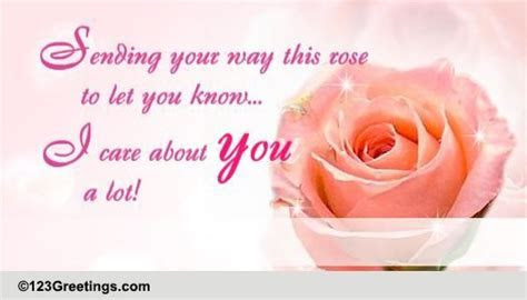 I Care A Lot About You! Free Rose Month eCards, Greeting