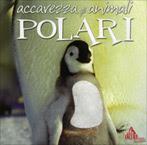 Accarezza gli Animali Polari