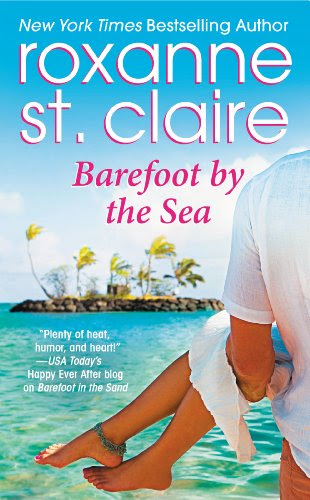 Barefoot by the Sea (Barefoot Bay) by Roxanne St. Claire