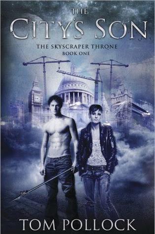 The City's Son (The Skyscraper Throne, #1)