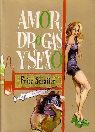 amor, drogas y sexo