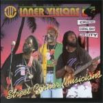 Inner Visions - Street Corner Musicians