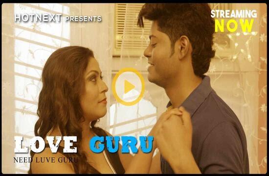 Love Guru (2021) - HotNext ShortFilm