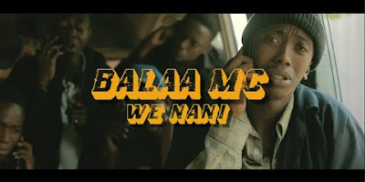 Download or Watch(Official Video) Balaa mc - We nani