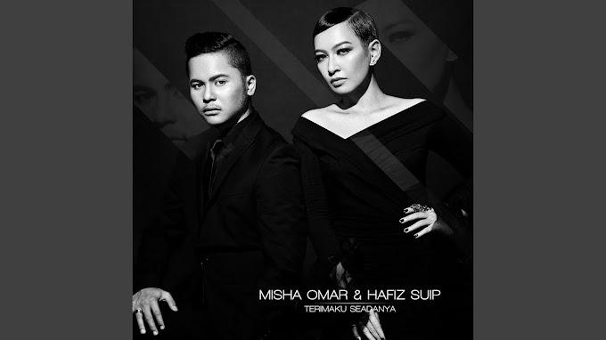 Lirik Lagu Terimaku Seadanya - Misha Omar & Hafiz Suip