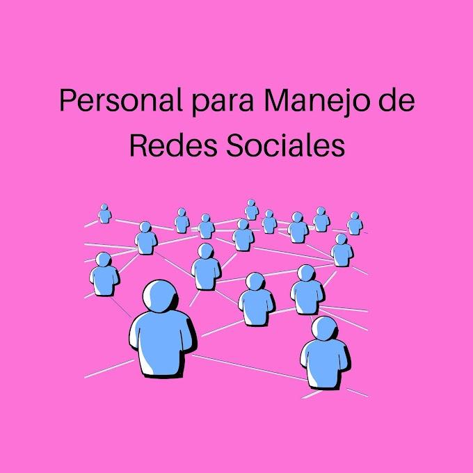 Personal para Manejo de Redes Sociales