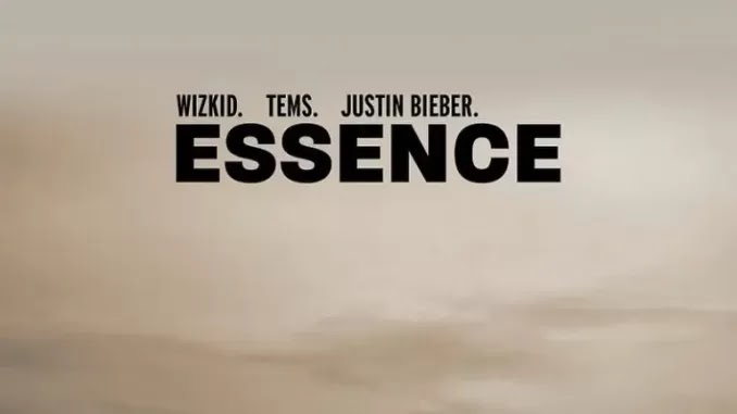 "[Music] WizKid – ""Essence"" ft. Tems, Justin Bieber - Omatunes"