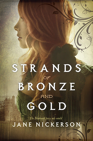 Strands of Bronze and Gold (Strands of Bronze and Gold, #1)