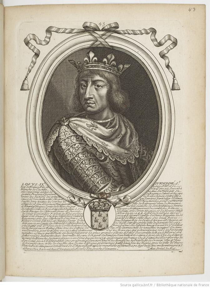 Louis IX, roi de France;