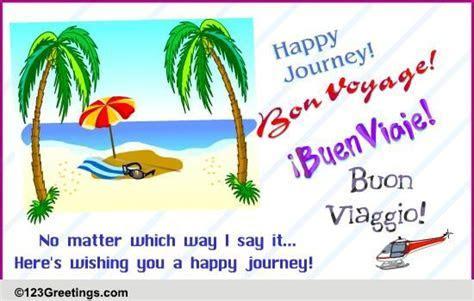 Happy Journey! Free Bon Voyage eCards, Greeting Cards