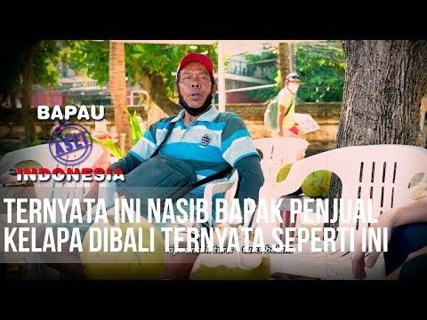BAPAU ASLI INDONESIA - Nasib Bapak Penjual Kelapa Dibali Ternyata Seperti Ini