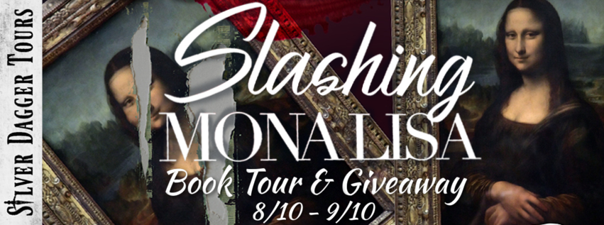 Book Tour Banner for  romantic suspense Slashing Mona Lisa by D.M. Barr with a Book Tour Giveaway
