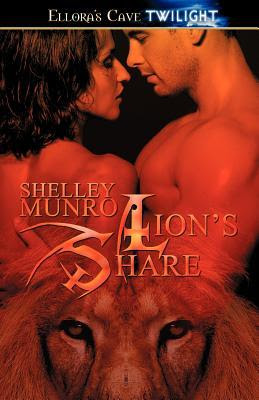 Lion's Share by Shelley Munro