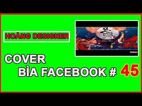 Videos Bìa Facebook  Đẹp Mê Li  | Cách Làm Video ảnh bìa facebook