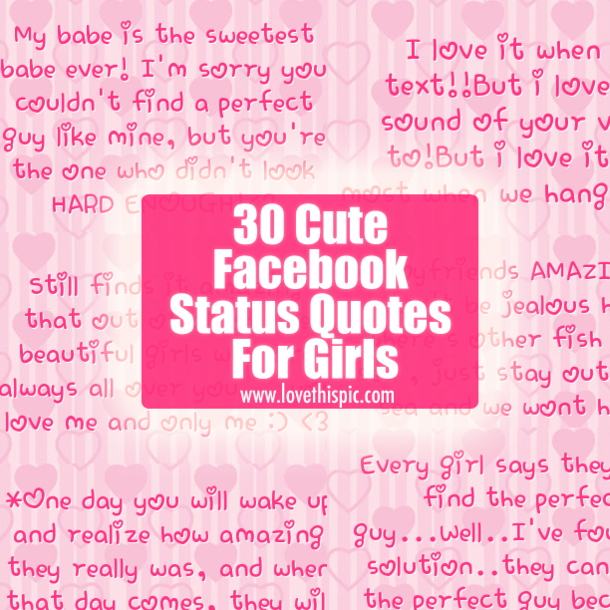 30 Cute Facebook Status Quotes For Girls