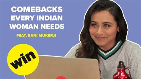 comebacks  indian woman  feat rani mukerji
