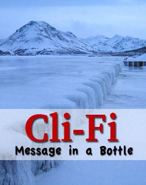 cli-fi message in a bottle