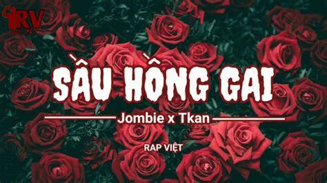loi bai hat sau hong gai jombie  tkan lyrics kem hop